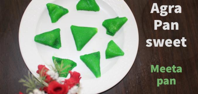 Agra pan sweet recipe